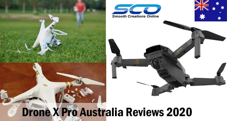 Drone X Pro Australia Reviews 2020 Smooth