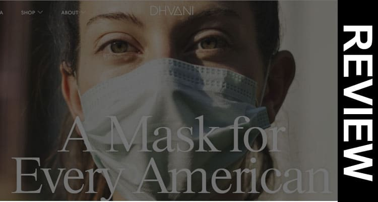 Dhvani Mask Reviews 2020