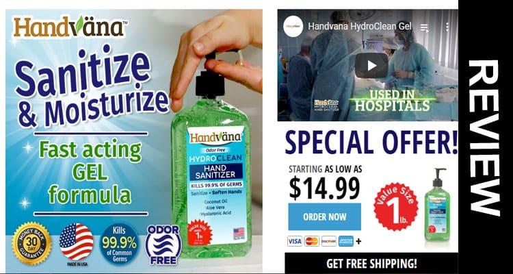 Handvana Hand Sanitizer Gel Review 2020