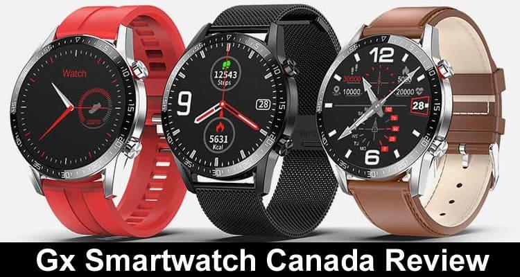 Gx Smartwatch Canada Reviews 2020