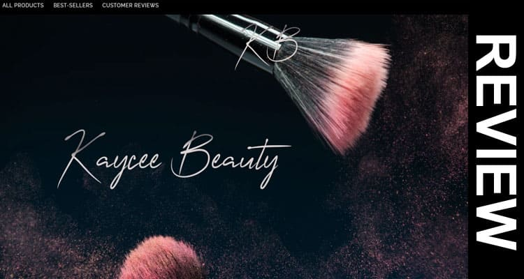 Kaycee Beauty Brushes Reviews 2020
