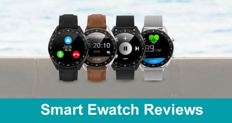 Smart Ewatch Review 2020