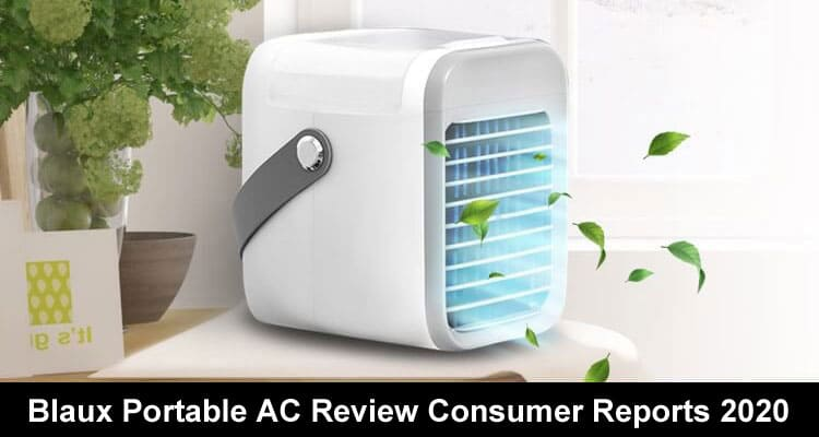 Blaux Portable AC Review Consumer Reports 2020