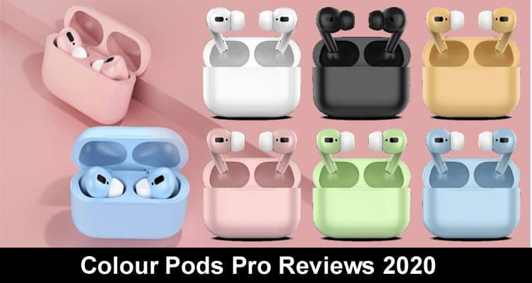 Colour Pods Pro Reviews 2020