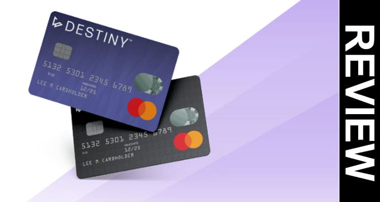 Destiny Mastercard Reviews 2020