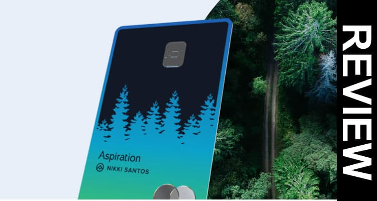 Is Aspiration Debit Card Legit 2020