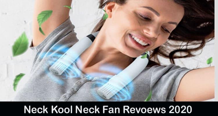 Neck Kool Neck Fan Reviews 2020