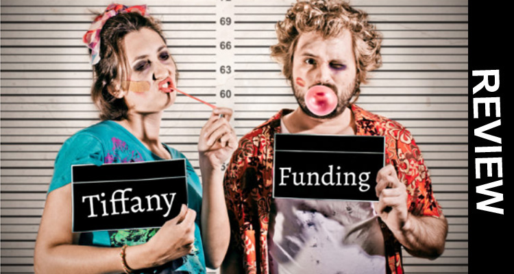 Tiffany Funding Scam