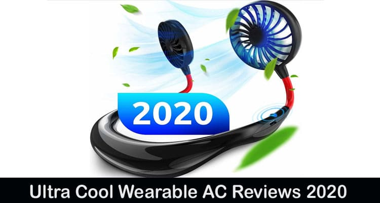 Ultra Cool Wearable AC Reviews 2020
