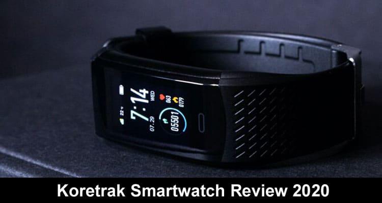 Koretrak Smartwatch Review 2020 on Smooth