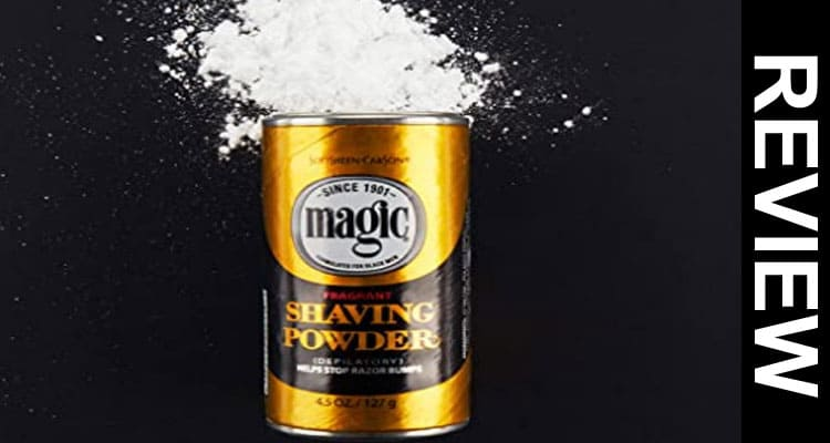 Magic Shaving Powder Reviews 2020