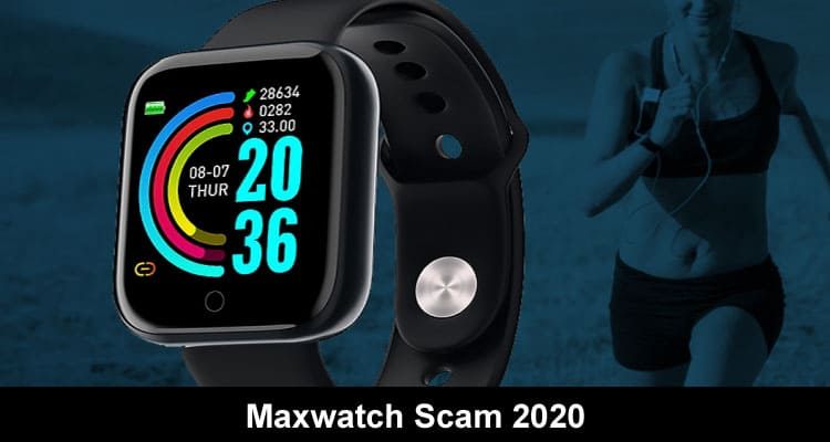 Maxwatch Scam 2020 on Smooth