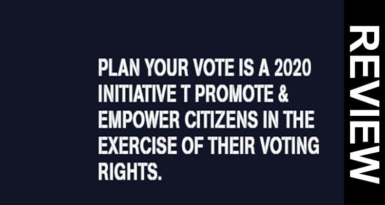 Plan Your Vote com 2020