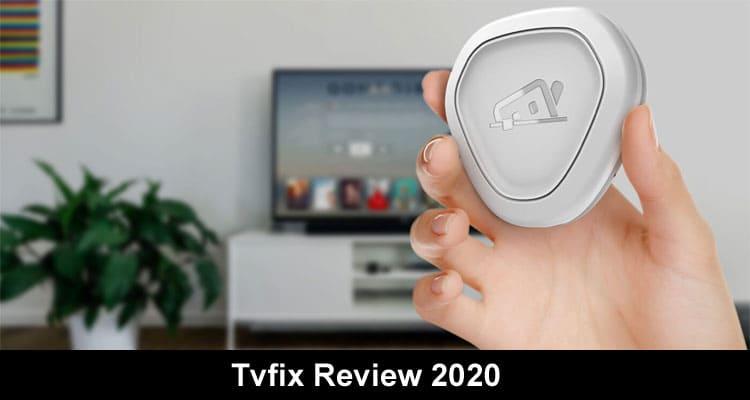 TVFix Reviews 2020 Smooth