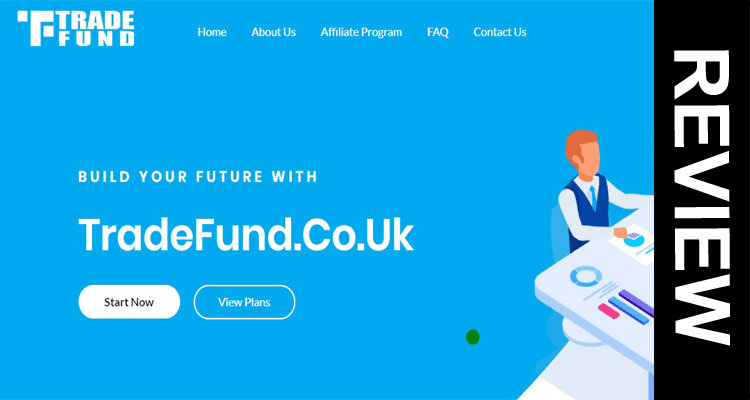 Tradefund.co.uk Reviews 2020