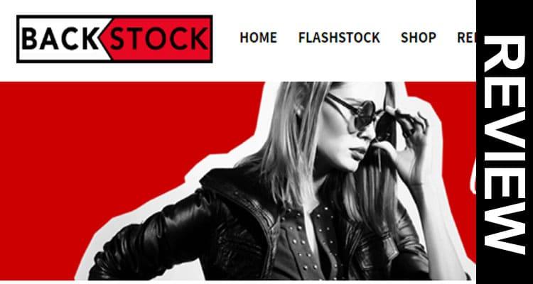 Backstock Review 2020