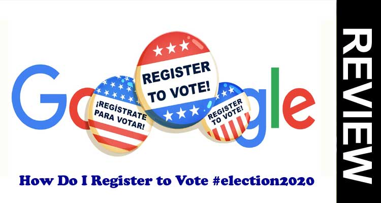 How Do I Register to Vote #election2020
