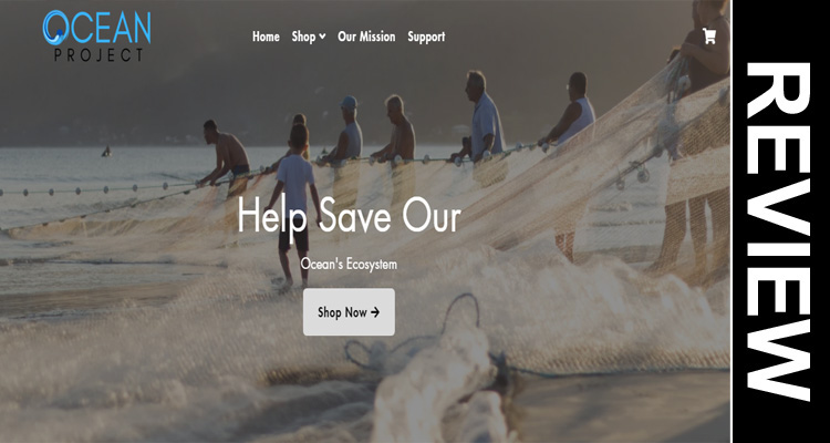 Oceanproject.co Reviews,