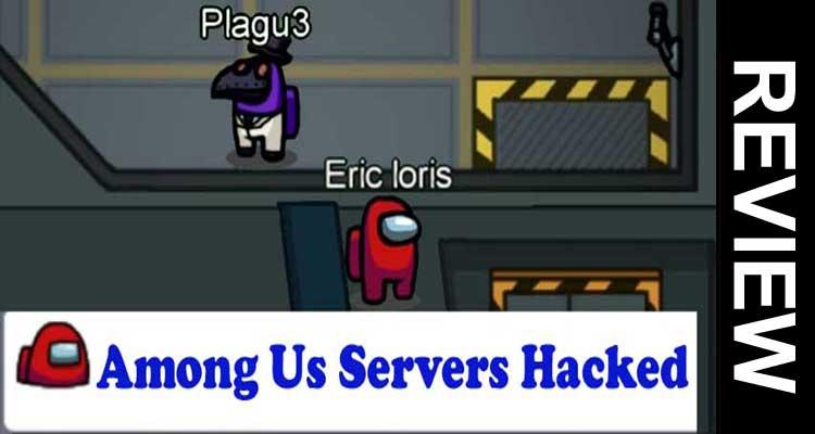 Among Us Servers Hacked 2020..