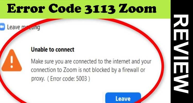 Error Code 3113 Zoom