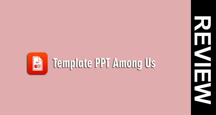 Template Ppt Among Us 2020