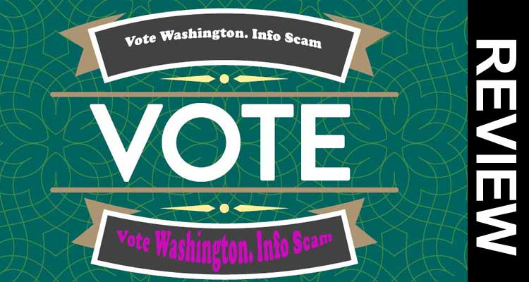 Vote Washington. Info Scam 2020