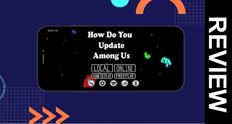 How Do You Update Among Us 2020