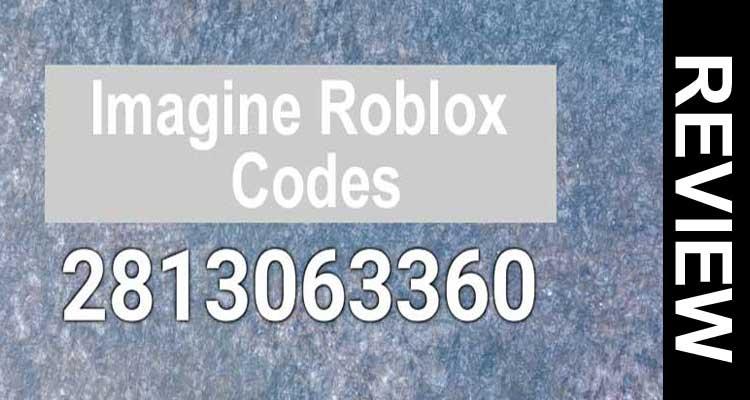 Imagine Roblox Codes 2020