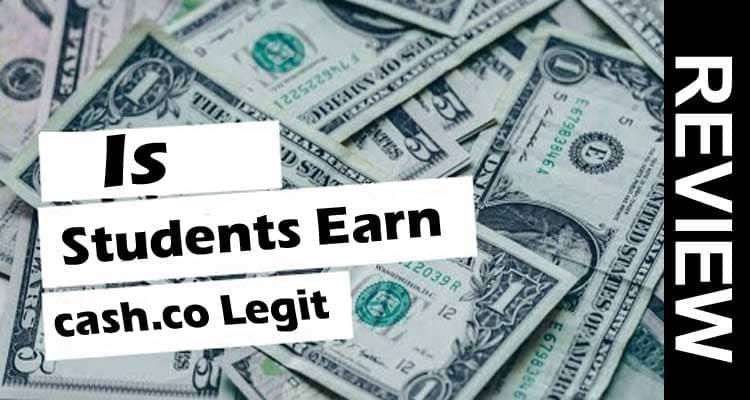 Is Students Earn cash.co Legit 2020