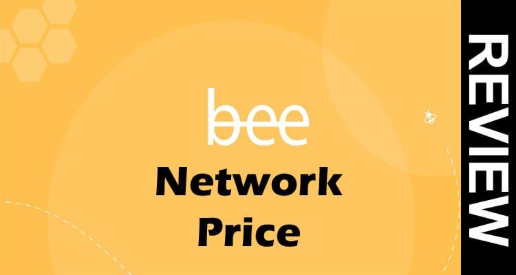 Bee Network Price 2021