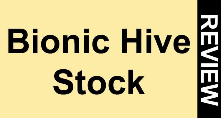 Bionic Hive Stock 2021