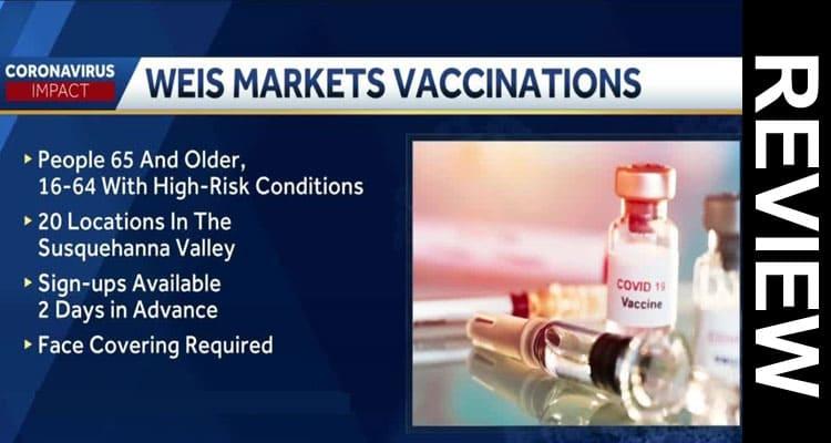 Weismarkets com COVID Vaccine 2021