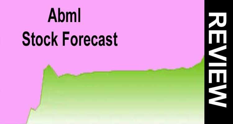 Abml Stock forecast 2021