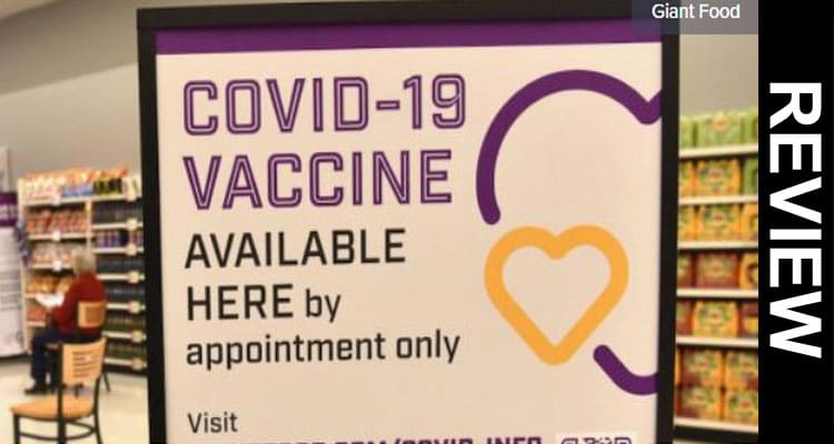 Giant Food Covid Vaccine Review 2021