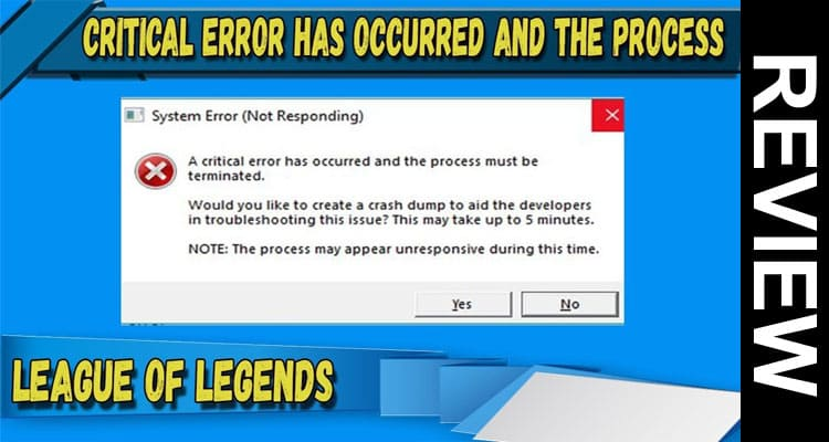 LOL a Critical Error Has Occurred 2021