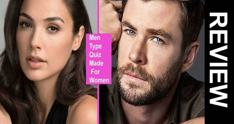 Men Type Quiz Made For Women 2021