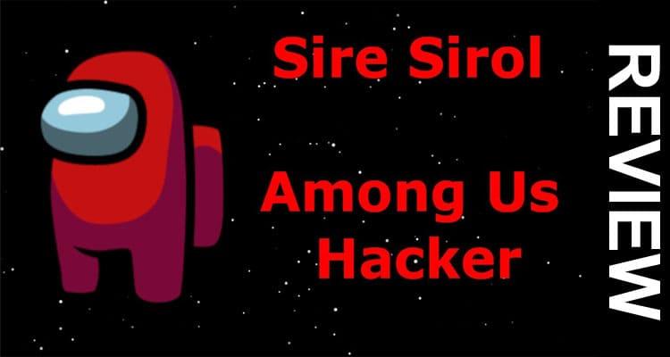 Sire Sirol Among Us 2021