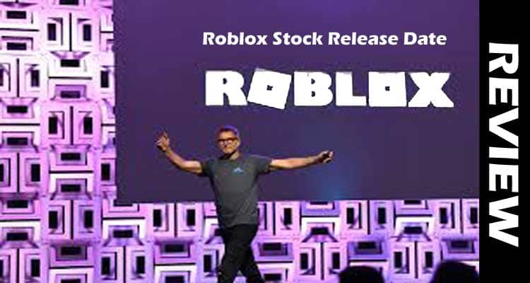 Roblox Stock Release Date 2021