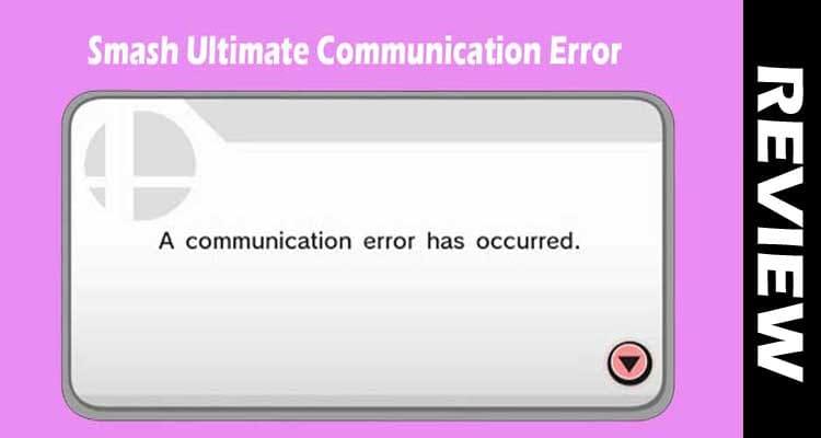 Smash Ultimate Communication Error smoothcreationsonline