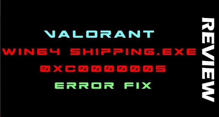 Valorant 0xc00005 2021