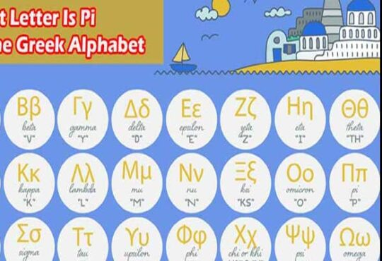 What Letter Is Pi In The Greek Alphabet {Mar} Read It2021