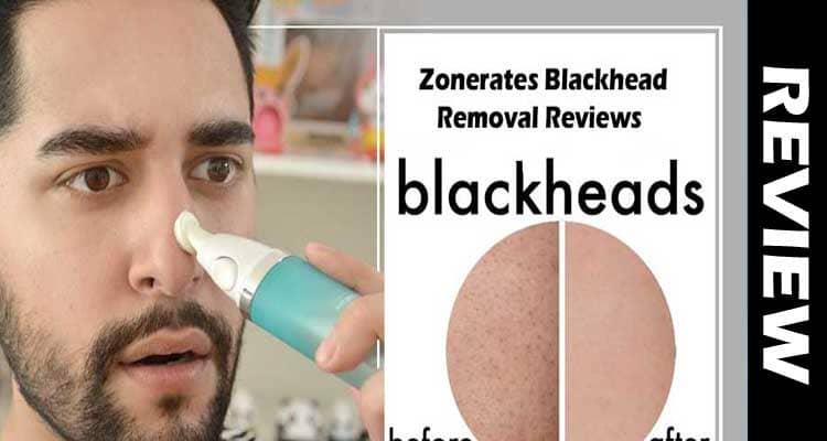 Zonerates Blackhead Removal Reviews cinejoia.tv