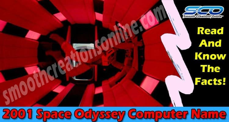 2001 Space Odyssey Computer Name 2021