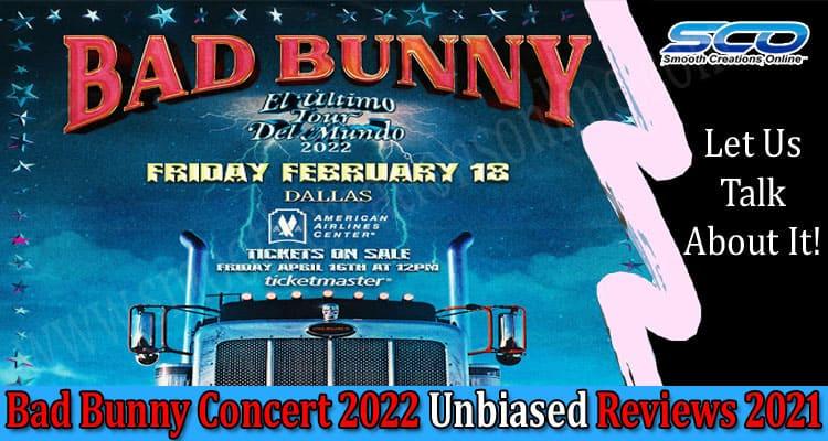 Bad Bunny Concert 2022 Smooth