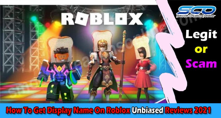 How To Get Display Name On Roblox (April 2021) Read It!