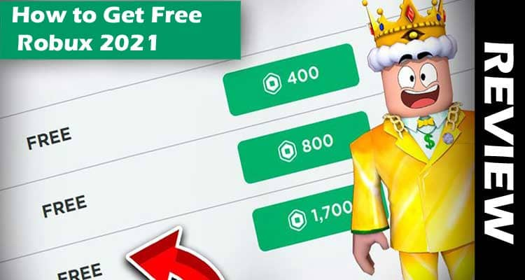How To Get Free Robux 2021