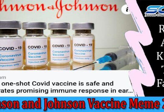 Johnson And Johnson Vaccine Meme 2021