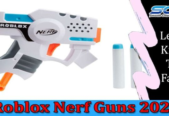 Roblox Nerf Guns 2021