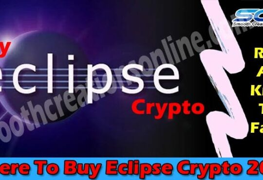 Where To Buy Eclipse Crypto (April) Check The Step Here!...