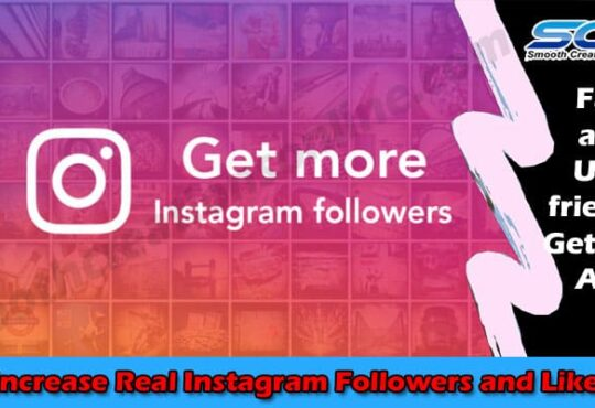 Increase Real Instagram Followers and Likes 2021